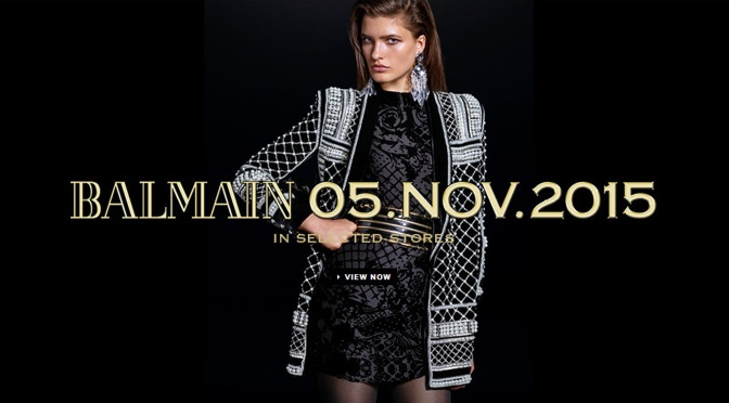 Balmain and H&M: The Most Anticipated Collaboration of the Year… Save the Date: November 5, 2015