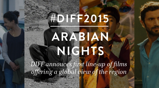 Arabian Nights at DIFF 2015