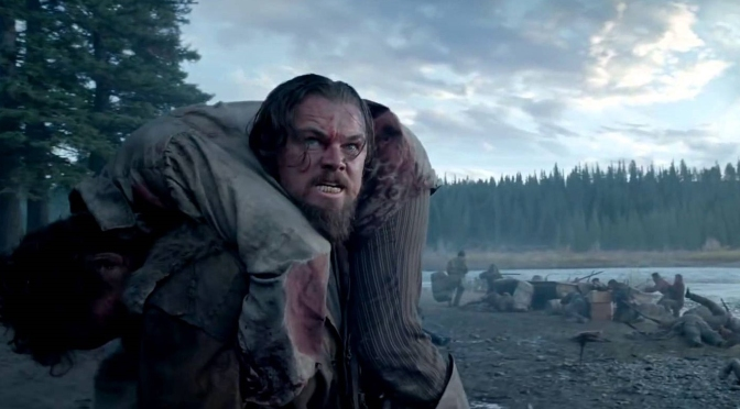 The Revenant: Realism, Bravery and Spirituality!