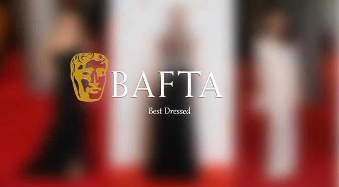The BAFTA Fashion Moments Roundup