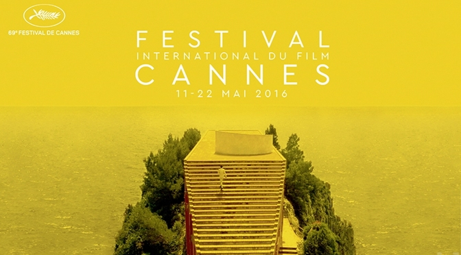 Cannes Film Festival 2016's Lineup – Watch it Live!